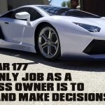 REI In Your Car 177: Your only Job as a Business Owner Is to Think and Make Decisions