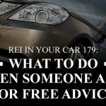REI In Your Car 179: What to Do when Someone Asks for Free Advice