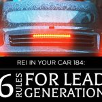REI In Your Car 184: Six Rules for Lead Generation