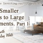 189 » From Smaller Homes to Large Apartments » Sterling White Part 1
