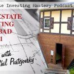 192 » Real Estate Investing Gone Bad – Part 1 » Phil Pustejovsky