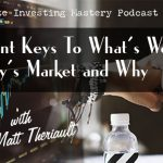 195 » Important Keys To What's Working in Today's Market and Why » Matt Theriault