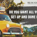 REI In Your Car 210: I Am Looking For One Person To Work With – Setting Up All Their Systems And Marketing