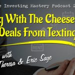 547 » Moving With The Cheese & Doing Deals From Texting » Theresa & Eric Sage