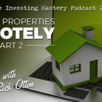 550 » Flipping Properties Remotely – Part 2 » Rick Otton