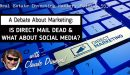 553 » A Debate About Marketing: Is Direct Mail Dead & What About Social Media? » Claude Diamond