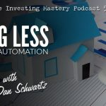 572 » Doing Less With REI Automation » Dan Schwartz