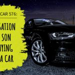 576 » A Conversation With My Son About Buying His Boss A Car  » REI In Your Car