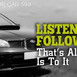 593 » Listen And Follow Up…That's All There Is To It » REI In Your Car