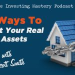 599 » Top Ways To Protect Your Real Estate Assets » Scott Smith