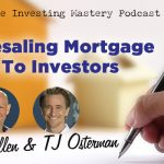 596 » Wholesaling Mortgage Notes To Investors » Richard Allen and TJ Osterman