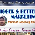 602 » Bigger & Better Marketing » Coaching Call With Jake Evans and Terrance Niles