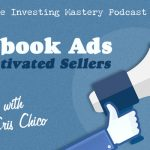 (Audio) 606 » Facebook Ads For Motivated Sellers with Cris Chico