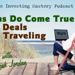 617 » Dreams Do Come True » Doing Deals While Traveling with Josh Jordan