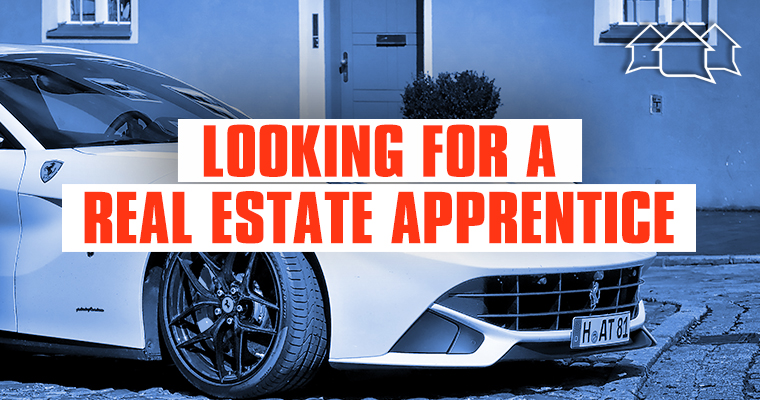 Special 187 Looking For Real Estate Apprentice