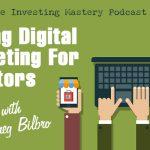 621 » Talking Digital Marketing For Investors with Greg Bilbro