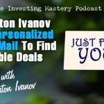 623 » How Anton Ivanov Uses Personalized Direct Mail To Find Incredible Deals