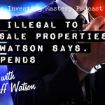 "624 » Is It Illegal To Wholesale Properties? Jeff Watson Says ""It Depends"""
