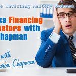 627 » Joe Talks Financing For Investors » Aaron Chapman