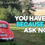 633 » You Have Not Because You Ask Not » REI In Your Car