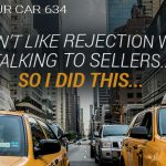 634 » I Don't Like Rejection When Talking To Sellers… So I Did This…»REI In Your Car