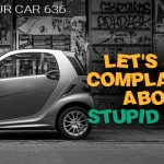 636 » Let's Stop Complaining About Stupid Stuff – REI In Your Car
