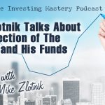 640 » Mike Zlotnik Talks About The Direction Of The Market And His Funds