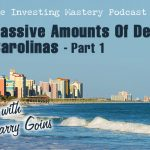 646 » Doing Massive Amounts Of Deals In The Carolinas with Larry Goins » Part 1