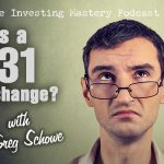 670 » What Is A 1031 Exchange? » Greg Schowe