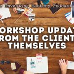671 » Workshop Updates From The Clients Themselves